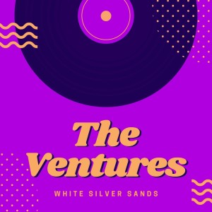 The Ventures的專輯White Silver Sands