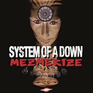 收聽System of A Down的B.Y.O.B.歌詞歌曲