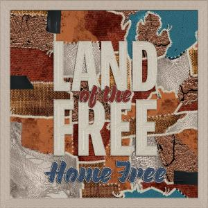 Home Free的專輯Land of the Free