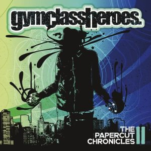 Gym Class Heroes的專輯The Papercut Chronicles II