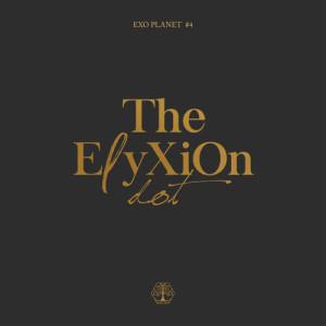 อัลบัม EXO PLANET #4 –The EℓyXiOn [dot]– Live Album ศิลปิน EXO