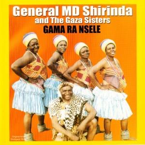 Album Gama Ra Nsele from General MD Shirinda