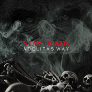 Album Stay Ready from Adelitas Way