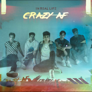 Album Crazy AF from In Real Life