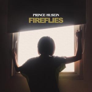 Fireflies dari Prince Husein