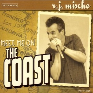 Album Meet Me on the Coast from R.J. Mischo