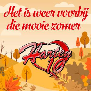 Listen to Het is weer voorbij die mooie zomer song with lyrics from Harten 10