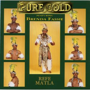 Refe Matla 2009 Pure Gold