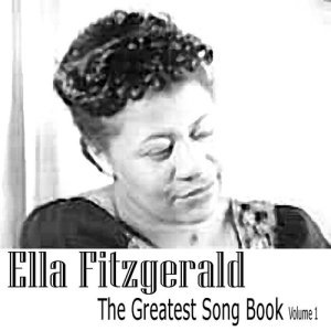 Ella Fitzgerald的專輯The Greatest Song Book Vol. 1
