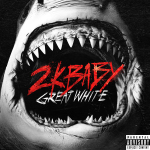 2KBABY的專輯Great White (Explicit)
