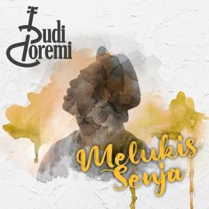 Dengarkan Melukis Senja lagu dari Budi Doremi dengan lirik