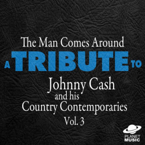 The Hit Co.的專輯The Man Comes Around: A Tribute to Johnny Cash and His Country Contemporaries, Vol. 3