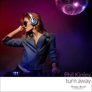 Album Turn Away from Phil Kinley