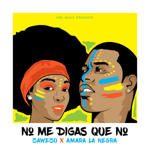 Listen to No Me Digas Que No song with lyrics from Zawezo