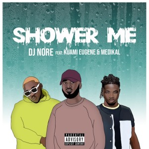 Album Shower Me (Explicit) from Kuami Eugene
