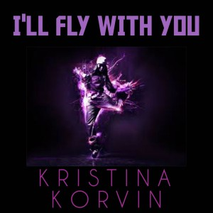 Album I'll Fly With You from Kristina Korvin