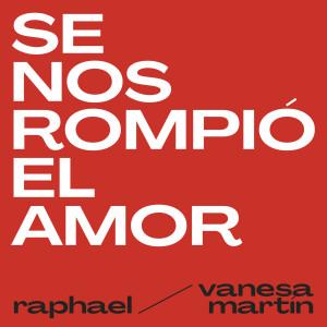 Album Se Nos Rompió El Amor from Raphael