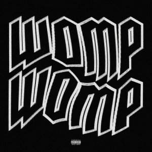 Listen to Womp Womp song with lyrics from Valee