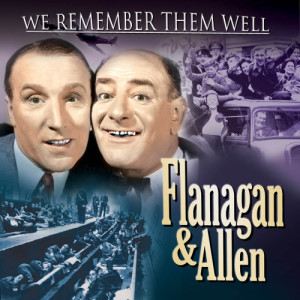 Album Flanagan & Allen: Treasured Hits and Memories from the Much-Loved Duo of the 30's & 40's from Flanagan & Allen