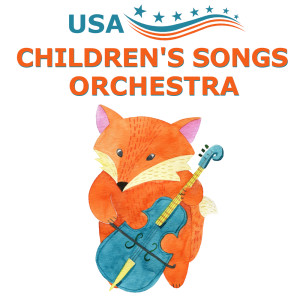 Children's Music Symphony的專輯USA Children's Songs Orchestra
