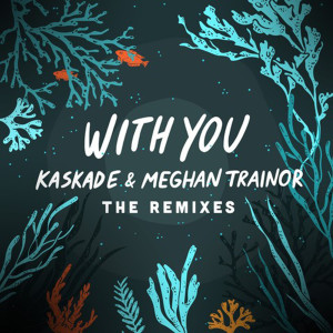Album With You - The Remixes from Kaskade