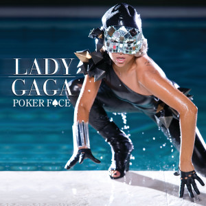 Listen to Poker Face song with lyrics from Lady Gaga