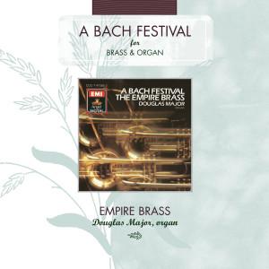 A Bach Festival 2005 Empire Brass
