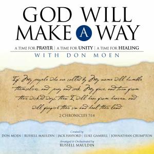 Album God Will Make a Way: A Worship Musical from Don Moen