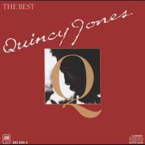 Quincy Jones的專輯Quincy Jones - The Best