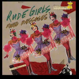 Album Mixed Messages from Rude Girls