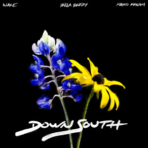 Wale的專輯Down South (feat. Yella Beezy & Maxo Kream)