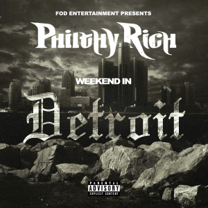 Album Weekend In Detroit from Philthy Rich