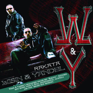 Listen to Rakata song with lyrics from Wisin Y Yandel