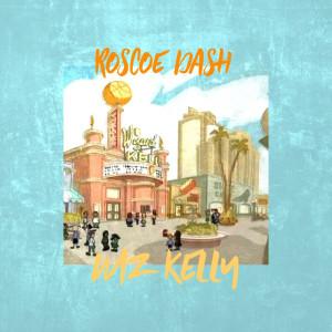 Album Wiz Kelly from Roscoe Dash