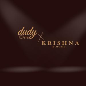 Dudy Oris X Krishna Balagita dari Dudy Oris