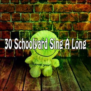 30 Schoolyard Sing a Long