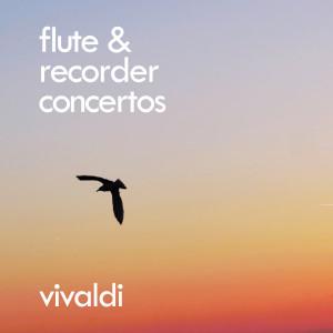 Vivaldi: Flute & Recorder Concertos