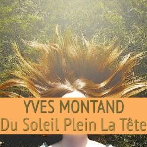 Yves Montand的專輯Du soleil plein la tête