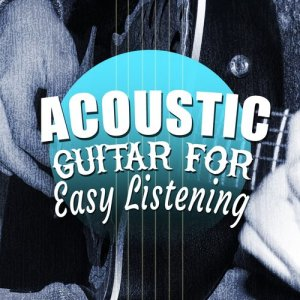 Album Acoustic Guitar for Easy Listening from Guitar Acoustic