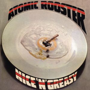 Nice 'n' Greasy (Expanded Edition) 2018 Atomic Rooster