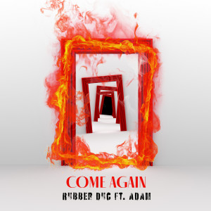 Album Come Again from Rubber Duc