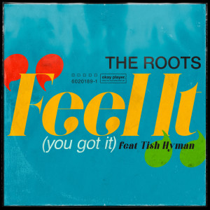 Album Feel It (You Got It) from The Roots