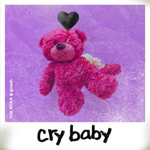 Gia Koka的專輯cry baby