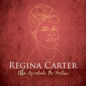 Album Ac-Cent-Tchu-Ate the Positive from Regina Carter