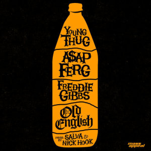 Listen to Old English song with lyrics from Young Thug