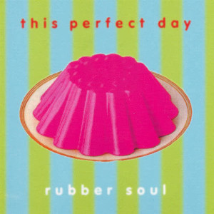 Album Rubber Soul from This Perfect Day
