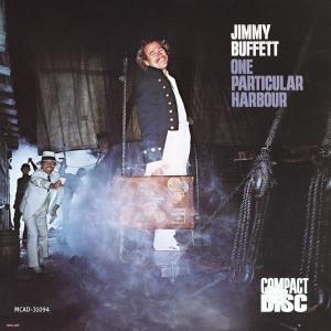 One Particular Harbor 1987 Jimmy Buffett