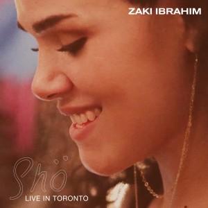 Album Shö Live in Toronto from Zaki Ibrahim