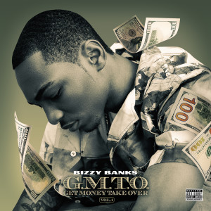 Album GMTO Vol. 1 (Get Money Take Over) from Bizzy Banks