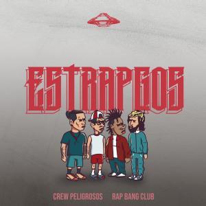 Album Estrapgos (Explicit) from Crew Peligrosos